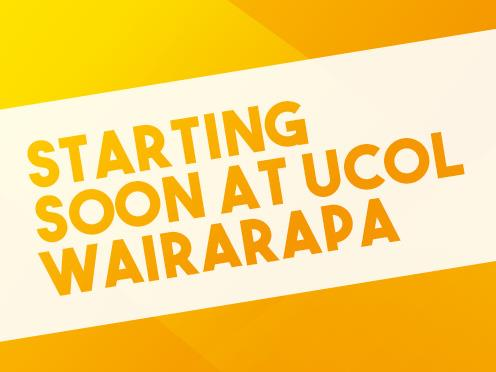 Programmes starting soon at UCOL Wairarapa